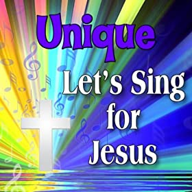 Unique, Let's Sing For Jesus Personalized Kid Music