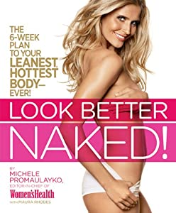 """Cover of """"Look Better Naked: The 6-week p..."""