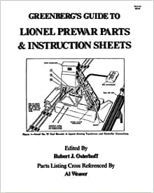 Greenberg's Guide to Lionel Prewar Parts & Instruction