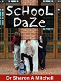 School Daze - Autism Goes to School