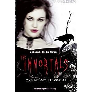 The Immortals 1: Tochter der Finsternis