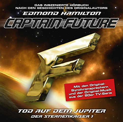 Captain Future (8) Der Sternenkaiser 1: Tod auf dem Jupiter (highscoremusic)