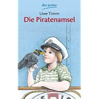 Die Piratenamsel / Uwe Timm