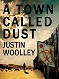 A Town Called Dust: The Territory 1