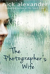 The Photographer's Wife written by Nick Alexander