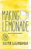 Making Lemonade