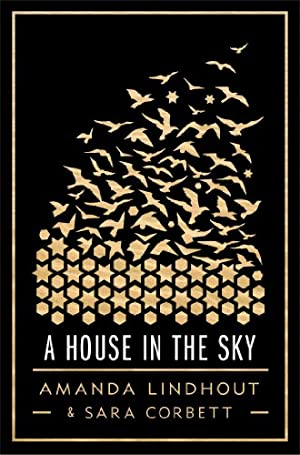 A House in the Sky: A Memoir by Amanda Lindhout & Sara Corbett
