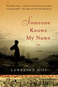 "Cover of ""Someone Knows My Name: A Novel&..."