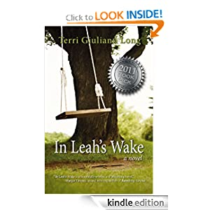 In Leah's Wake (CTRR, Reviewer Recommend Award, Book Bundlz 2011 Book Club Book Pick)