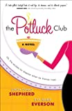 Potluck Club, The (The Potluck Club Book #1): A Novel