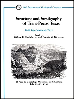 Structure and Stratigraphy of Trans Pecos Texas: El Paso
