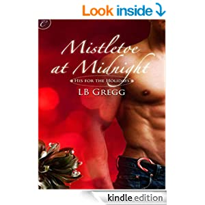 Mistletoe at Midnight - Kindle edition by L.B. Gregg. Literature & Fiction Kindle eBooks @ Amazon.com.