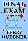 Final Exam:  A Legal Thriller (The Final Series Book 1)
