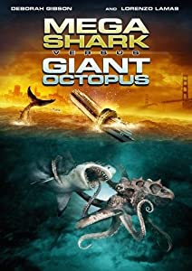 "Cover of ""Mega Shark vs Giant Octopus"""