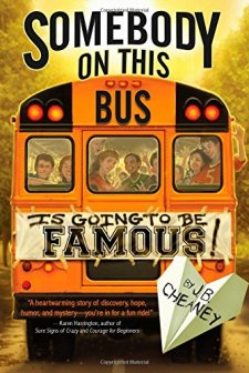 Somebody on This Bus Is Going to Be Famous by J.B. Cheaney| wearewordnerds.com