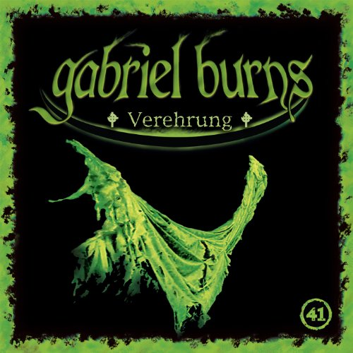 Gabriel Burns (41) Verehrung (Decission) (Lesung)