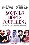 Sont-ils morts pour rien ? : Un demi-siècle d'assassinats politiques