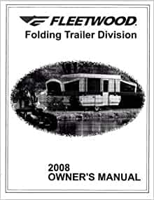 FLEETWOOD Popup Trailer Owners Manual-2008 Destiny