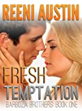 Fresh Temptation (Barboza Brothers)