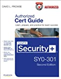 CompTIA Security+ SY0-301 Authorized Cert Guide (2nd Edition) (Cert Guides)
