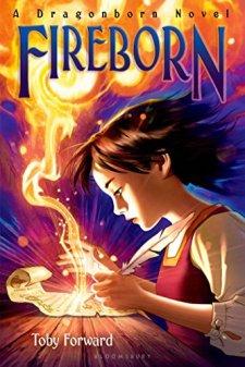 Fireborn: A Dragonborn Novel by Toby Forward| wearewordnerds.com