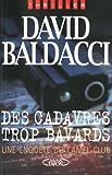 Des cadavres trop bavards : Une enquête du Camel Club par David Baldacci