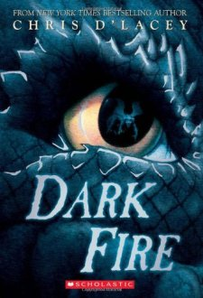Dark Fire (Last Dragon Chronicles) by Chris d'Lacey| wearewordnerds.com