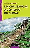 Les civilisations à l'épreuve du climat par Boqueho