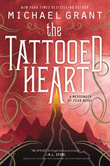 The Tattooed Heart (Messenger of Fear) by Michael Grant| wearewordnerds.com