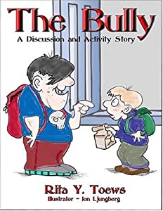"""Cover of """"The Bully: A Discussion And Act..."""