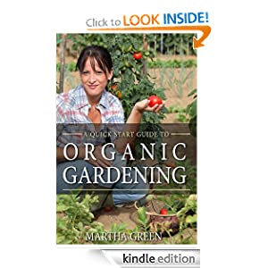 Quick Start Guide to Organic Gardening