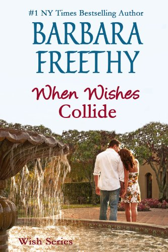 When Wishes Collide (Wish Series)