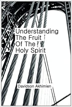 Understanding the Fruit of the Holy Spirit: Davidson