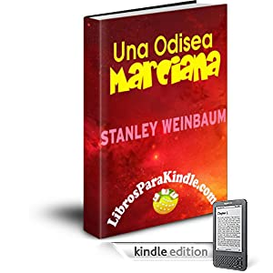 Una Odisea Marciana [Translated] (Spanish Edition)