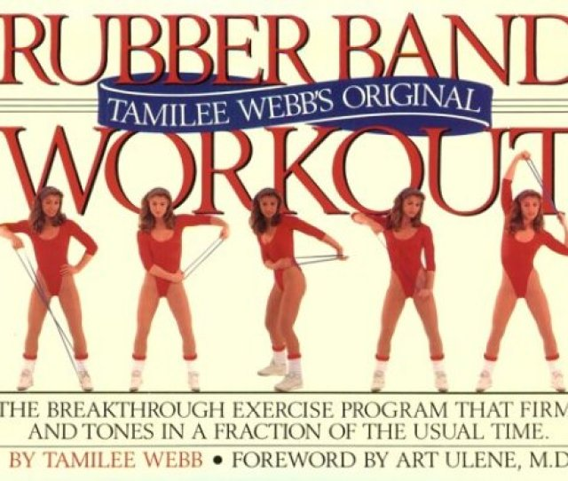 Tamilee Webbs Original Rubber Band Workout Book And Rubber Band