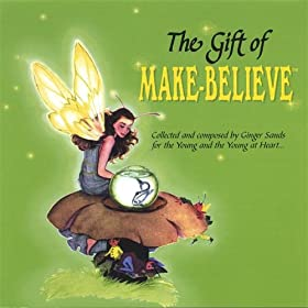 The Gift of Make-Believe
