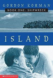 """Cover of """"Shipwreck (Island, Book 1)"""""""