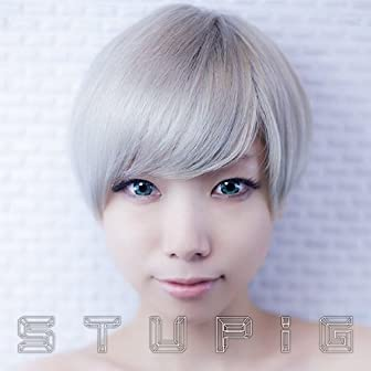 STUPiG (CD+DVD) (アニメ盤)
