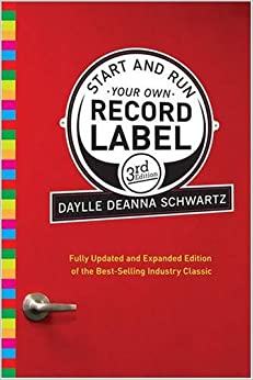 Start And Run Your Own Record Label Third Edition Start