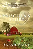 Priscilla's Story: The Tomato Patch Novel (The Amish Chronicles Book 1)