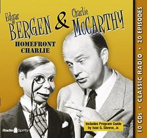 Original Radio Broadcasts - Edgar Bergen & Charlie McCarthy (Old ...