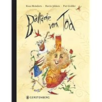 Die Ballade vom Tod / Koos Meinderts ; Harrie Jekkers ; Piet Grobler (Illustrator).