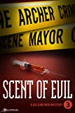 Scent of Evil (Joe Gunther Mysteries Book 3)