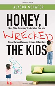 "Cover of ""Honey, I Wrecked the Kids: When..."