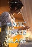 Magic Under Glass