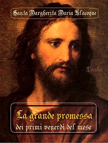 La-grande-Promessa-dei-nove-9-venerdi-del-mese-Santa-Margherita-Maria-Alacoque-Via-Pulchritudinis