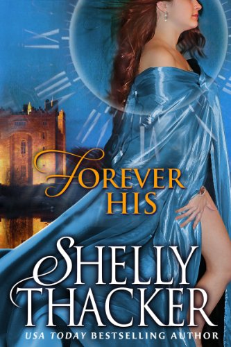 Forever His: A Time-Travel Romance (Stolen Brides Series)