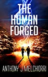 The Human Forged