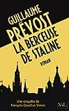 La Berceuse de Staline par Guillaume Prévost