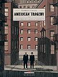 American tragedy - L'histoire de Sacco & Vanzetti par Calvez